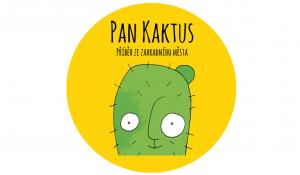 Pan Kaktus: Příběh ze zahradního města